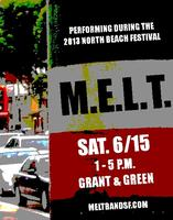 M.E.L.T. - 2013 North Beach Festival