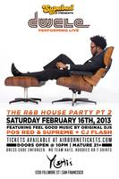 The R&B House Party Part II Featuring DWELE