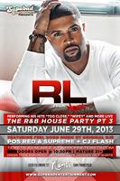 The R&B House Party Featuring: R.L. of NEXT