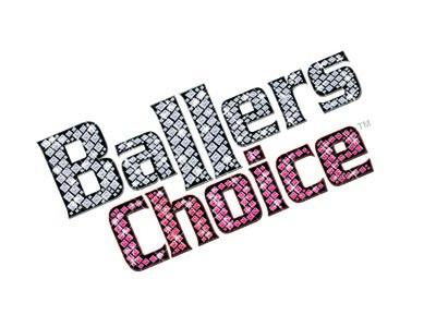 BALLERS CHOICE