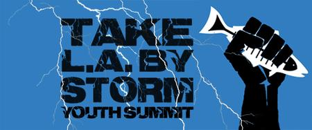 Take L.A. by Storm Youth Summit