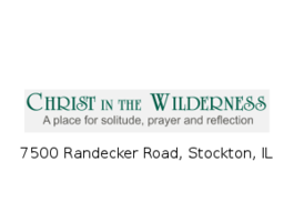 Christ In The Wilderness Retreat Stockton, Il