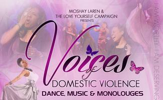 Voices of Domestic Violence: Dance, Music and Monologues...