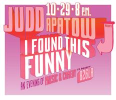 Judd Apatow and Dave Eggers Host an Evening of Music and...