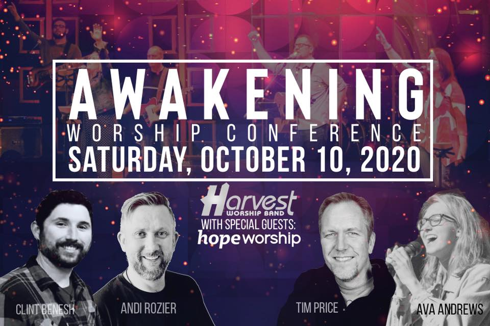 Join Us At The Awakening Worship Conference in Troy, IL October 10, 2020