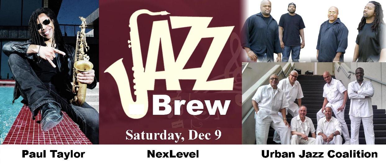 Paul Taylor, NexLevel & The Urban Jazz Coalition