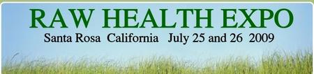 Raw Health Expo - Santa Rosa California