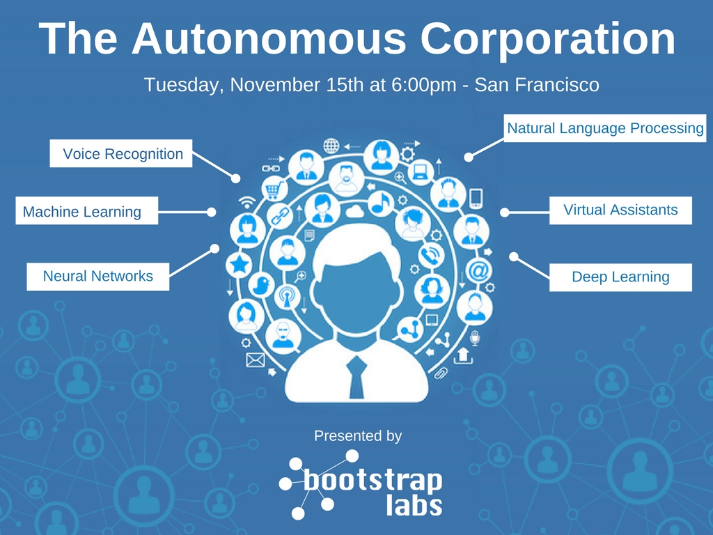 BootstrapLabs Autonomous Corporations
