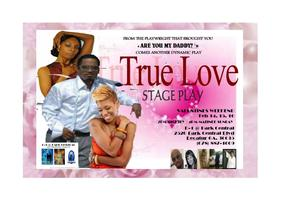 TRUE LOVE    the stage play (Feb 14 thru 17)