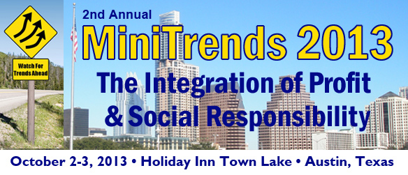 MiniTrends 2013 The Integration of Profit & Social Responsibility