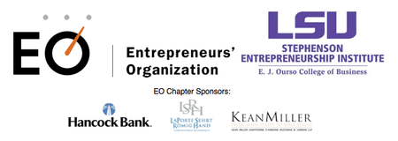 Entrepreneurs' Organization, LSU Stephenson Entrepreneurship Institute, & LSU Louisiana Business & Technology Center