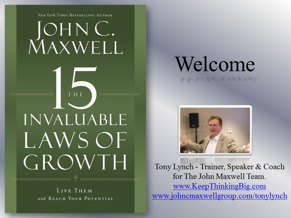 The 15 Invaluable Laws Of Growth.