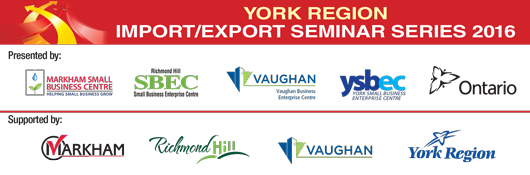 Organizers of York Region Import Export Seminar Series