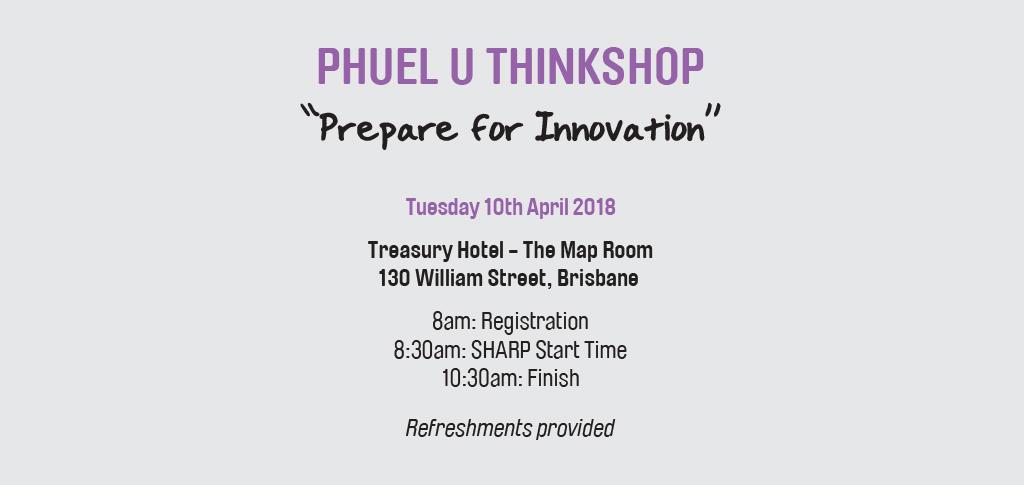 Phuel U ThinkShop 10 April 2018