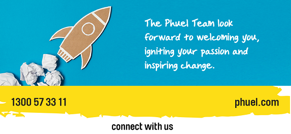 The Phuel Team look forward to welcoming you, igniting your passion and inspiring change.