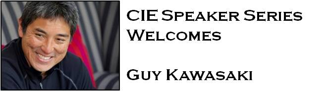 CIE Speaker Series Welcomes Guy Kawasaki