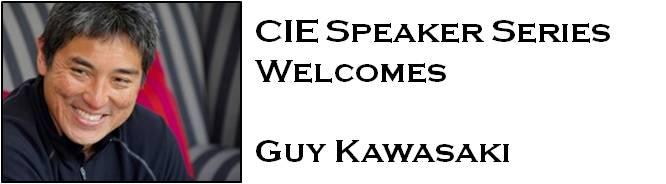 CIE Speaker Series Welcomes Guy Kawasaki