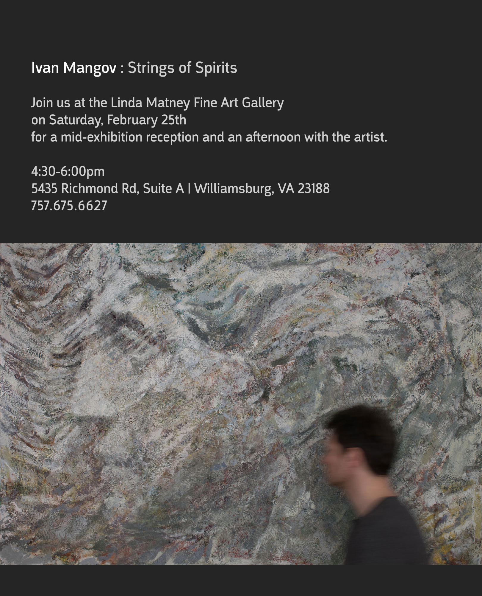 An mid-exhibition reception and afternoon with Ivan Mangov, 2/25/17, 4:30-6pm