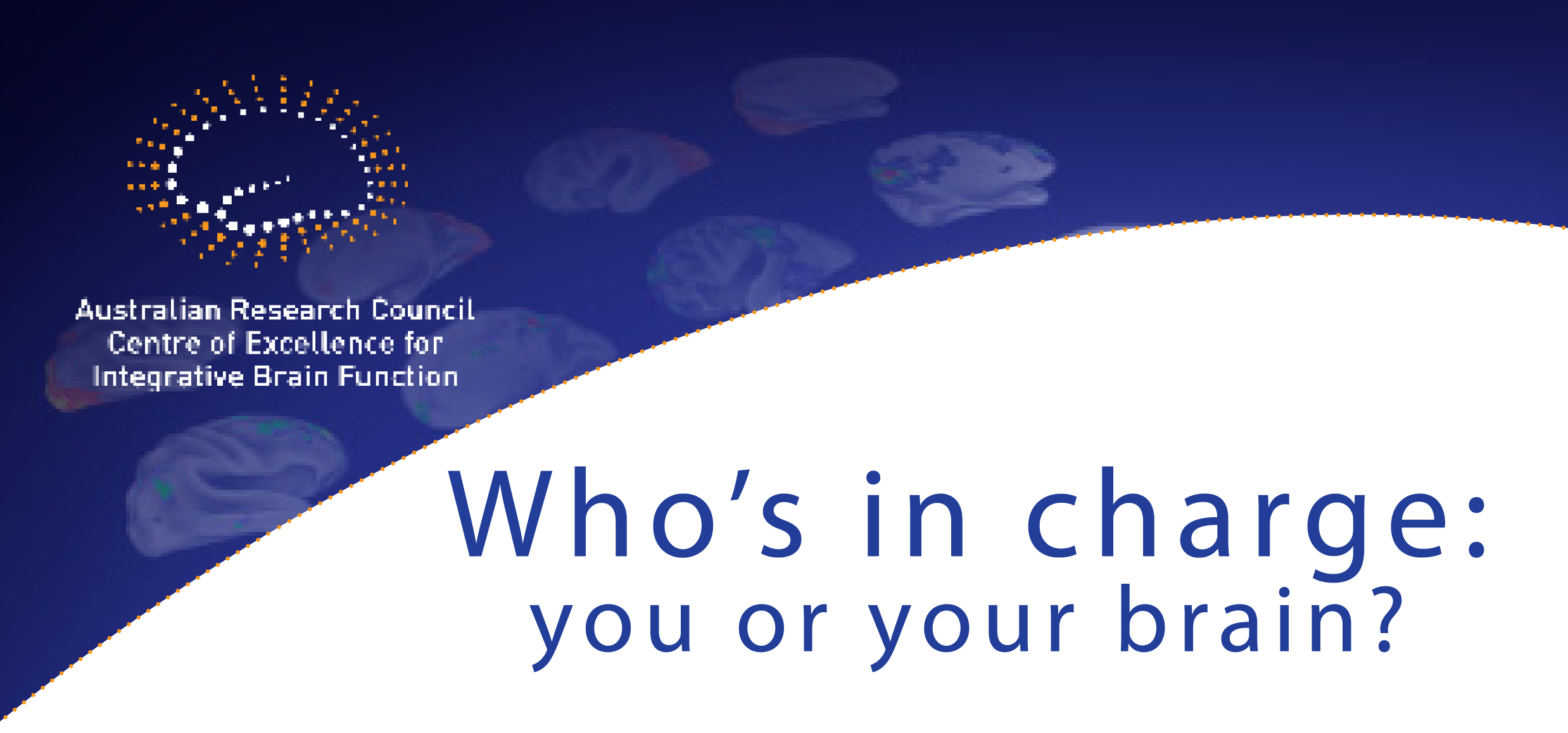 Event title: Who's in charge: you or your brain?