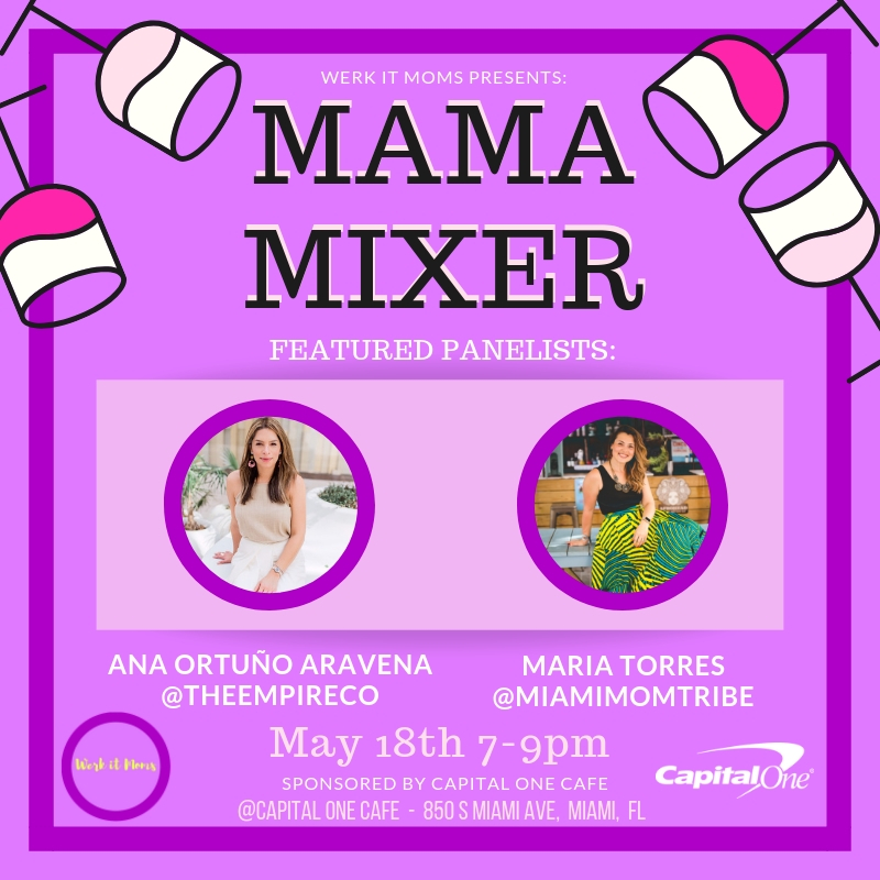 Mama Mixer by Werk it Moms at Capital One Cafe