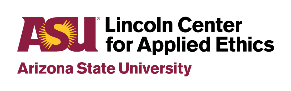 ASU Lincoln Center for Applied Ethics