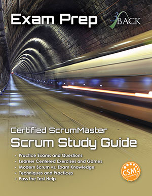 Certified ScrumMaster Exam Study Guide