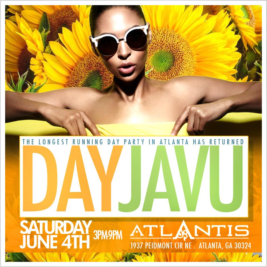 Dayjavu Saturday Day Party/Free Entry B4 6pm w/RSVP by SOGA ENT ...