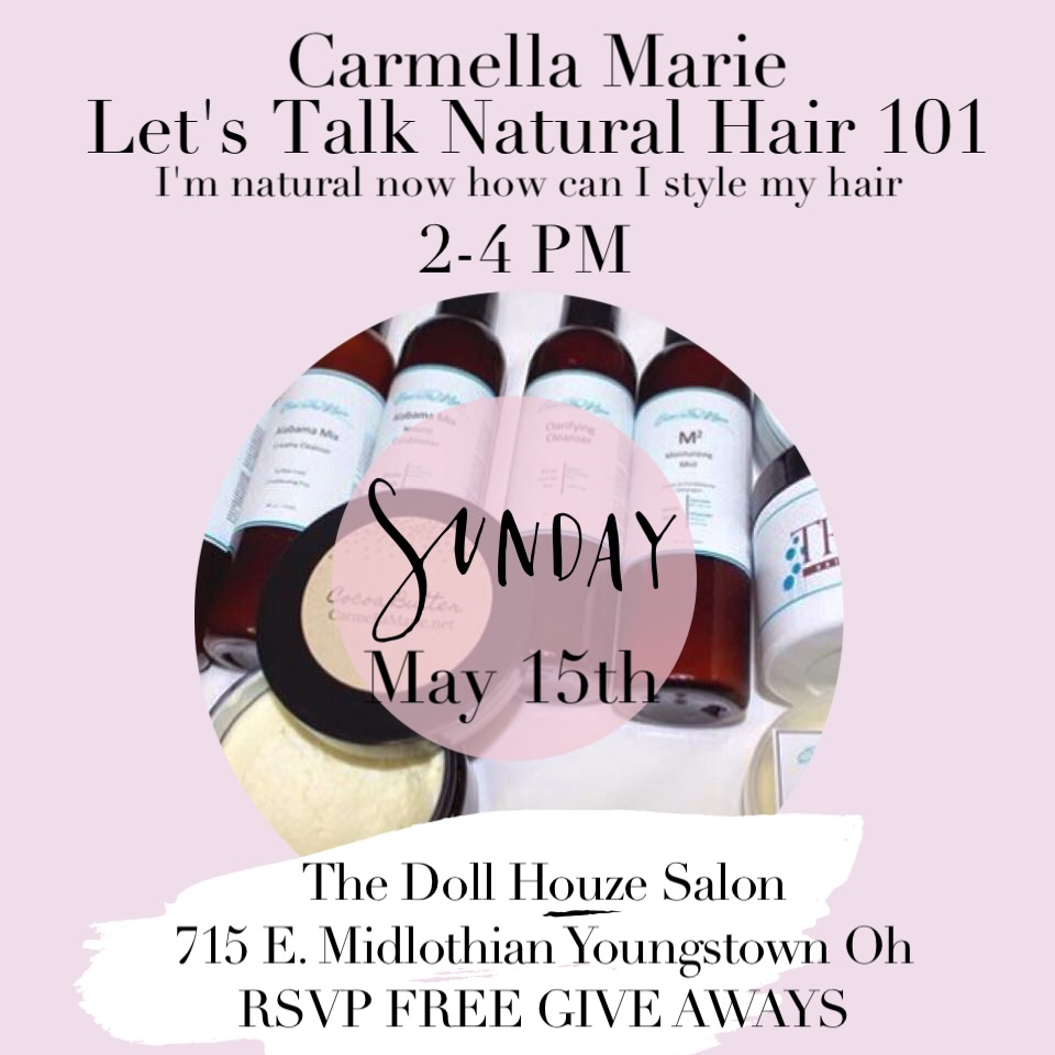 Natural Hair 101 Session with Carmella Marie