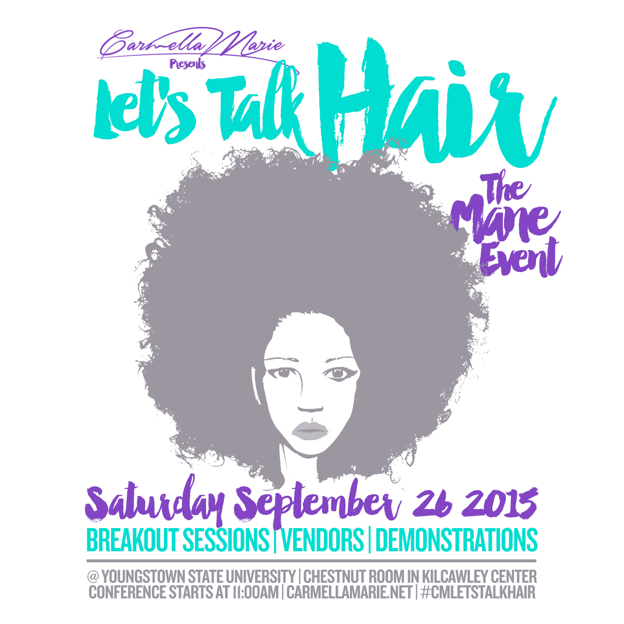 Carmella Marie's Let's Talk Hair The Mane Event at Youngstown State University