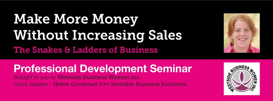Make More Money Without Increasing Sales Seminar