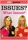 Issues? What Issues? a book by Alli & Genine
