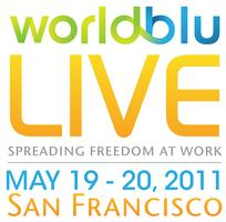 SOLD OUT :: WorldBlu LIVE 2011 :: Spreading Freedom at Work