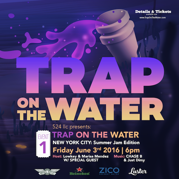 TRAP ON THE WATER NYC 2016
