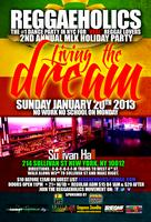 REGGAEHOLICS Living the Dream! MLK Holiday Sunday Party!