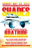 SHADES - Memorial Weekend Caribbean Boatride