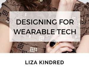 Designing for Wearable Tech