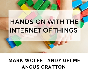 Hands on with the IoT