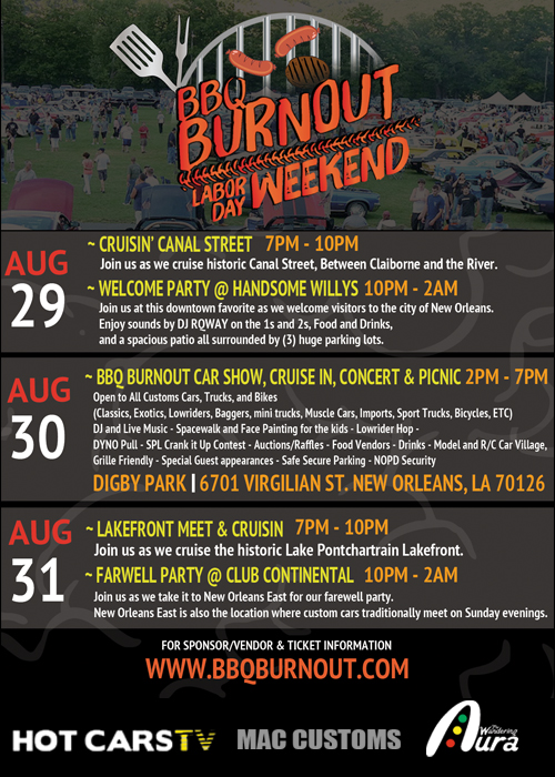 BBQ BURNOUT 2014 - CAR SHOW, CRUISE IN, PICNIC, CONCERT - HOT CARS TV THE WANDERING AURA MAC CUSTOMS - NEW ORLEANS