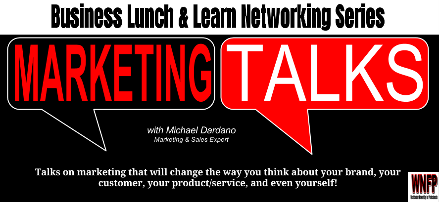 Marketing Talks with Mike Dardano - 05/18/17 Lunch and learn