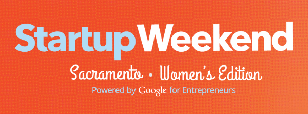 Startup Weekend Sacramento Women's Edition