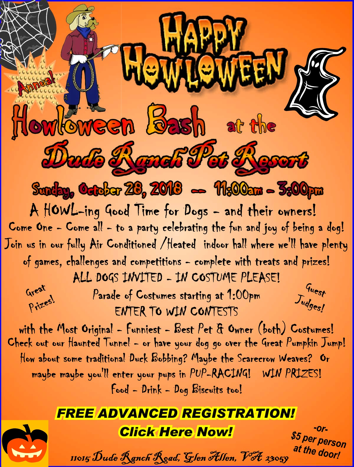 Join us at the Dude Ranch Pet Resort for a HOWLING FUN TIME of games, competition, prizes and more. Your pup in costume!