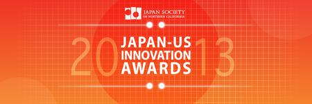 THIRD ANNUAL 2013 JSNC JAPAN-US INNOVATION AWARDS SYMPOSIUM