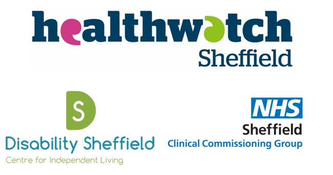 Logos for Healthwatch Sheffield, Disability Sheffield, and Sheffield Clinical Commissioning Group