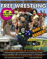 Wrestling, Food Trucks, Music & More @ The NoHo Dine Out