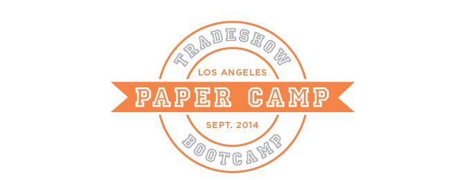 Tradeshow Bootcamp's Paper Camp | September 2014