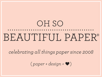 Oh So Beautiful Paper