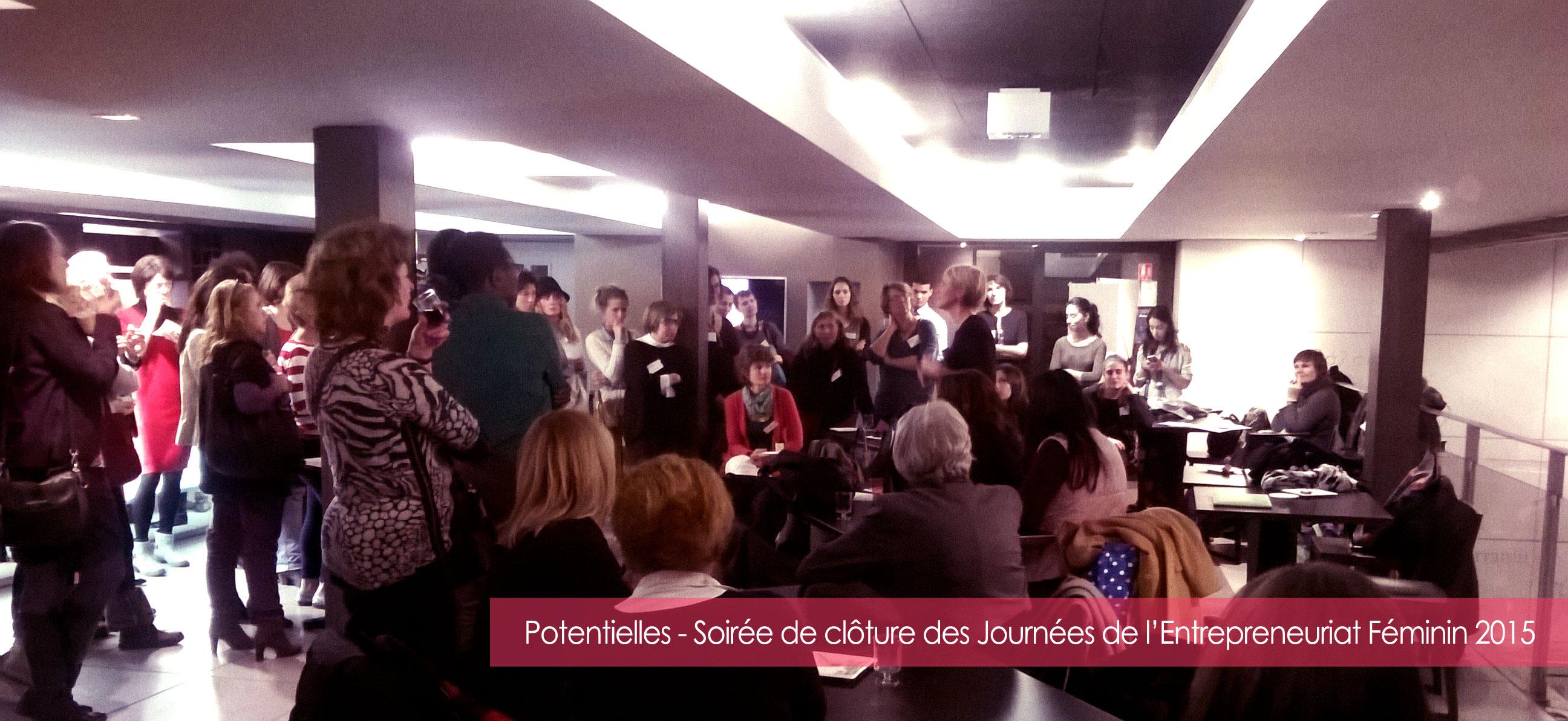 Potentielles - Cloture Journées de l'Entrepreneuriat Féminin 2015