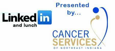 LinkedIn and Lunch at Cancer Services