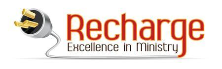 Recharge: Excellence in Ministry 2012 - Monterey, California