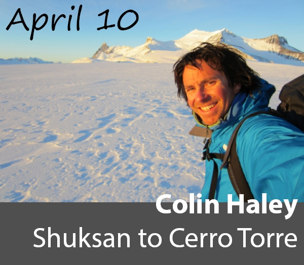 Colin Haley: Shuksan to Cerro Torre April 10
